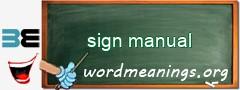 WordMeaning blackboard for sign manual